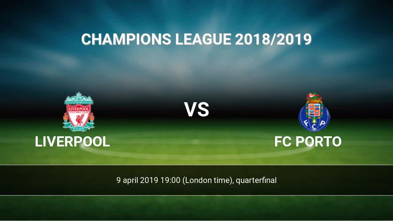 Liverpool vs Porto - Cuartos UCL 2019